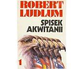 Szczegóły książki SPISEK AKWITANII - 2 TOMY