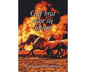 Szczegóły książki GDY BRAT STAJE SIĘ KATEM