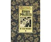 Szczegóły książki ŻYCIE POLSKIE W XIX WIEKU