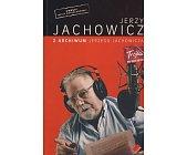 Szczegóły książki Z ARCHIWUM JERZEGO JACHOWICZA