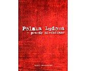 Szczegóły książki POLSKA LUDOWA - PRAWDY NIECHCIANE