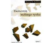 Szczegóły książki EKONOMIA WOLNEGO RYNKU - 2 TOMY