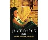 Szczegóły książki JUTRO 5 - GORĄCZKA