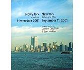 Szczegóły książki NOWY JORK PRZED I PO 11 WRZEŚNIA 2001