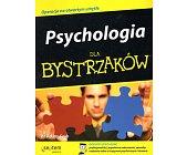 Szczegóły książki PSYCHOLOGIA DLA BYSTRZAKÓW
