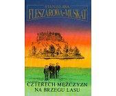 Szczegóły książki CZTERECH MĘŻCZYZN NA BRZEGU LASU