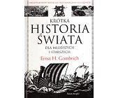 Szczegóły książki KRÓTKA HISTORIA ŚWIATA DLA MŁODSZYCH I STARSZYCH