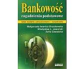 Szczegóły książki BANKOWOŚĆ. ZAGADNIENIA PODSTAWOWE