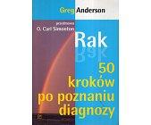 Szczegóły książki RAK. 50 KROKÓW PO POZNANIU DIAGNOZY