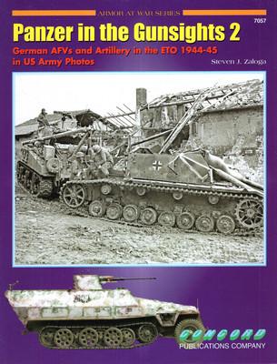 PANZER IN THE GUNSIGHTS 2 (ARMOR AT WAR SERIES 7057)