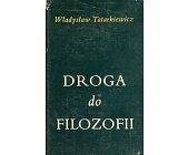 Szczegóły książki DROGA DO FILOZOFII I INNE ROZPRAWY FILOZOFICZNE