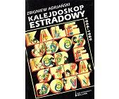 Szczegóły książki KALEJDOSKOP ESTRADOWY