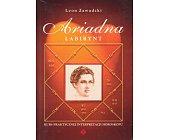 Szczegóły książki ARIADNA - 3 TOMY (LABIRYNT, WYROCZNIA, MISTERIUM)