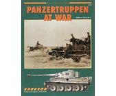 Szczegóły książki PANZERTRUPPEN AT WAR (ARMOR AT WAR SERIES 7018)