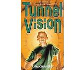 Szczegóły książki TUNNEL VISION