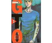 Szczegóły książki GTO - GREAT TEACHER ONIZUKA - TOM 3