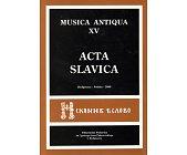 Szczegóły książki MUSICA ANTIQUA - TOM XV - ACTA SLAVICA