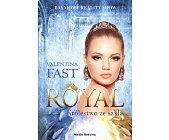 Szczegóły książki ROYAL. TOM 1. KRÓLESTWO ZE SZKŁA