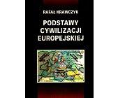 Szczegóły książki PODSTAWY CYWILIZACJI EUROPEJSKIEJ