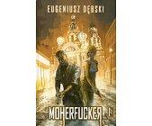 Szczegóły książki MOHERFUCKER