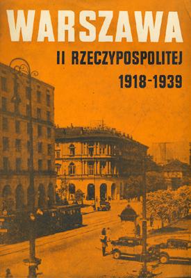 WARSZAWA II RZECZYPOSPOLITEJ 1918-1939 - 5 TOMÓW