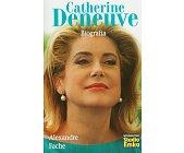 Szczegóły książki CATHERINE DENEUVE - BIOGRAFIA