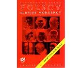 Szczegóły książki POLSCY SERYJNI MORDERCY