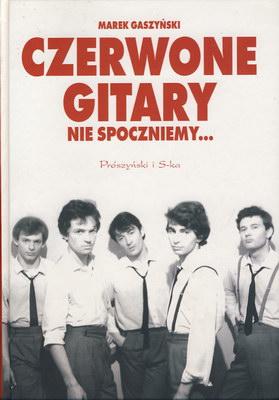 CZERWONE GITARY - NIE SPOCZNIEMY...
