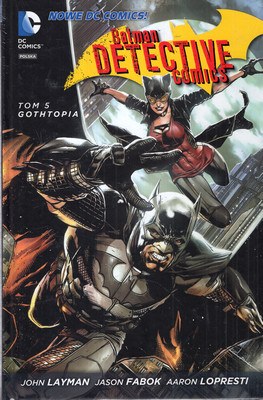 BATMAN. DETECTIVE COMICS. TOM 5. GOTHTOPIA