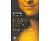 Szczegóły książki MONA LIZA - HISTORIA NAJSŁYNNIEJSZEGO OBRAZU ŚWIATA