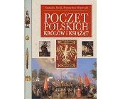 Szczegóły książki POCZET KRÓLÓW I KSIĄŻĄT POLSKICH
