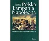 Szczegóły książki POLSKA KAMPANIA NAPOLEONA