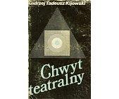 Szczegóły książki CHWYT TEATRALNY
