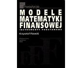 Szczegóły książki MODELE MATEMATYKI FINANSOWEJ