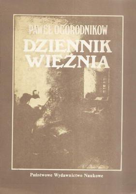 DZIENNIK WIĘŹNIA 1862 - 1863