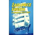 Szczegóły książki ŻAGLOWCE ŚWIATA W REGATACH CUTTY SARK