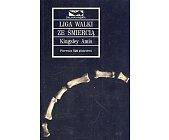 Szczegóły książki LIGA WALKI ZE ŚMIERCIĄ