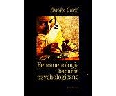 Szczegóły książki FENOMENOLOGIA I BADANIA PSYCHOLOGICZNE