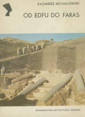 OD EDFU DO FARAS (SERIA NEFRETETE: ARCHEOLOGIA)