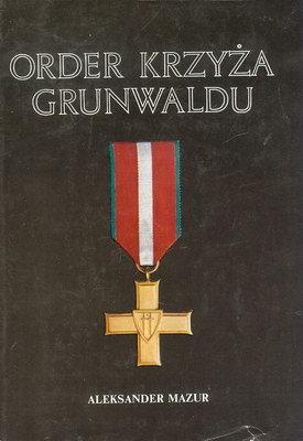 ORDER KRZYŻA GRUNWALDU 1943 - 1985