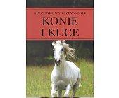 Szczegóły książki KONIE I KUCE - KIESZONKOWY PRZEWODNIK