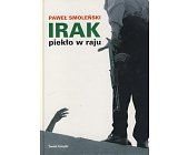 Szczegóły książki IRAK - PIEKŁO W RAJU