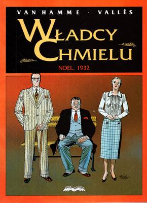WŁADCY CHMIELU - NOEL 1932