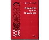 Szczegóły książki GRAMATYKA JĘZYKA ARABSKIEGO - 2 TOMY