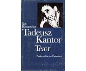 Szczegóły książki TADEUSZ KANTOR TEATR
