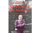 Szczegóły książki SENSACJE XX WIEKU - II WOJNA ŚWIATOWA