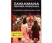 Szczegóły książki ZAKŁAMANA HISTORIA POWSTANIA