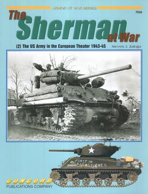 THE SHERMAN AT WAR (ARMOR AT WAR SERIES 7036)