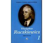 Szczegóły książki WŁADYSŁAW RACZKIEWICZ - PREZYDENT RP - 2 TOMY