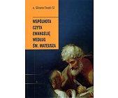 Szczegóły książki WSPÓLNOTA CZYTA EWANGELIĘ WEDŁUG ŚW. MATEUSZA